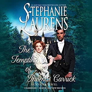 The Tempting of Thomas Carrick     The Cynster Novels, Book 21              By:                                                                                                                                 Stephanie Laurens                               Narrated by:                                                                                                                                 Matthew Brenher                      Length: 14 hrs and 21 mins     216 ratings     Overall 4.3