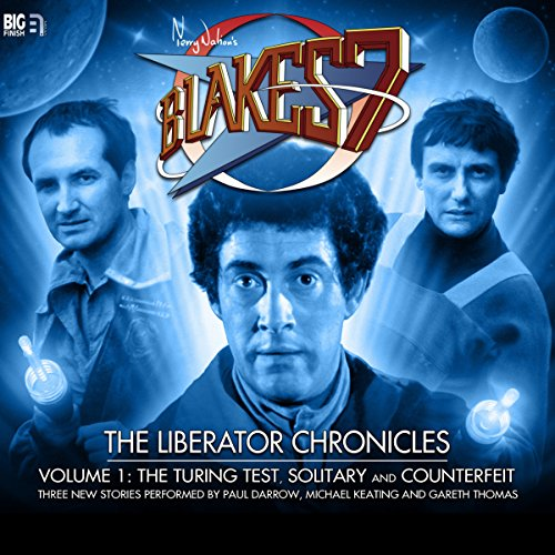 Blake's 7 - The Liberator Chronicles Volume 1                   By:                                                                                                                                 Simon Guerrier,                                                                                        Nigel Fairs,                                                                                        Peter Anghelides                               Narrated by:                                                                                                                                 Gareth Thomas,                                                                                        Paul Darrow,                                                                                        Michael Keating                      Length: 3 hrs and 4 mins     10 ratings     Overall 4.7