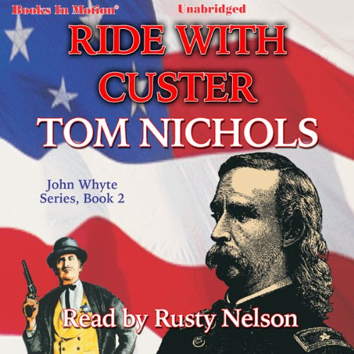 Ride with Custer audiobook cover art