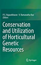Conservation and Utilization of Horticultural Genetic Resources