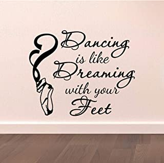 MRQXDP Dance Wall Decal Stickers Dancing is Like Dreaming with Your Feet Quotes Dancer Ballerina Ballet Pointe Shoes Art Vinyl 51x42cm murales Wallpaper pared Dormitory Decoration