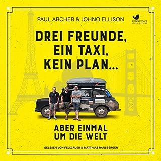 Drei Freunde, ein Taxi, kein Plan... Titelbild