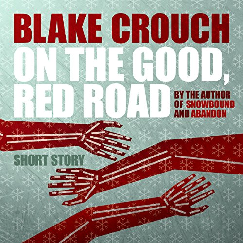 On the Good, Red Road audiobook cover art