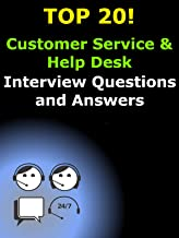 Top 20 Customer Service and Help Desk Interview Questions and Answers