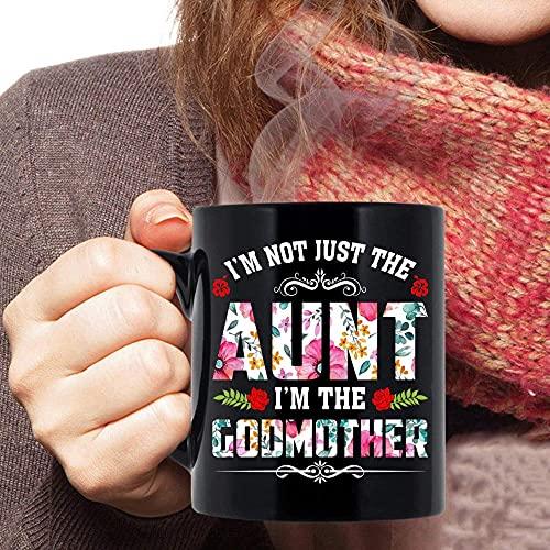 N\A Taza de tía y Madrina Presente, no Soy Solo la tía, Soy la Taza de té de café de la Madrina, Regalo Divertido de tía y Madrina de ahijada Taza de café Taza Negra de 11 oz MRKKOD