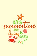 its summertime and the living is easy