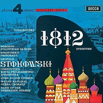 Tchaikovsky: 1812 Overture / Borodin: Polovtsian Dances / Stravinsky: Pastorale