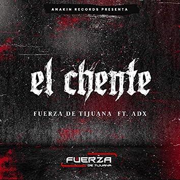 El Chente (feat. ADX)