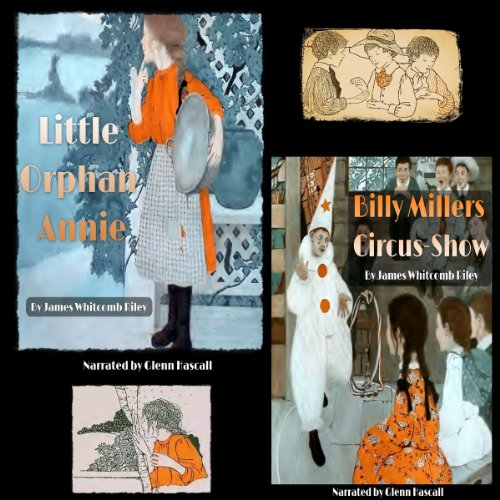 Little Orphan Annie and Billy Millers Circus-Show audiobook cover art