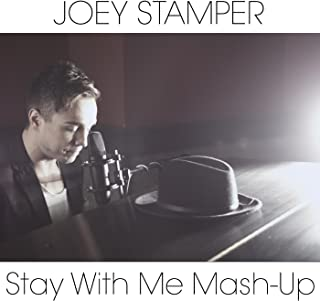 Stay With Me Mash-Up