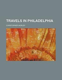 Travels in Philadelphia
