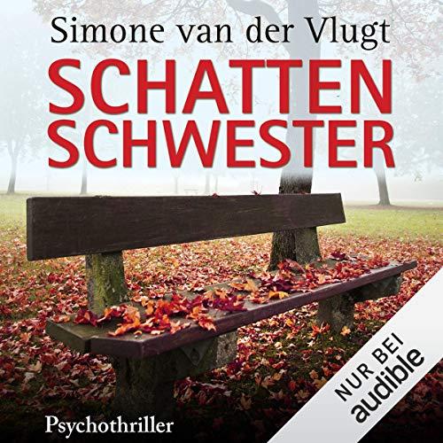 Schattenschwester                   Autor:                                                                                                                                 Simone van der Vlugt                               Sprecher:                                                                                                                                 Tanja Geke                      Spieldauer: 9 Std. und 3 Min.     676 Bewertungen     Gesamt 4,0