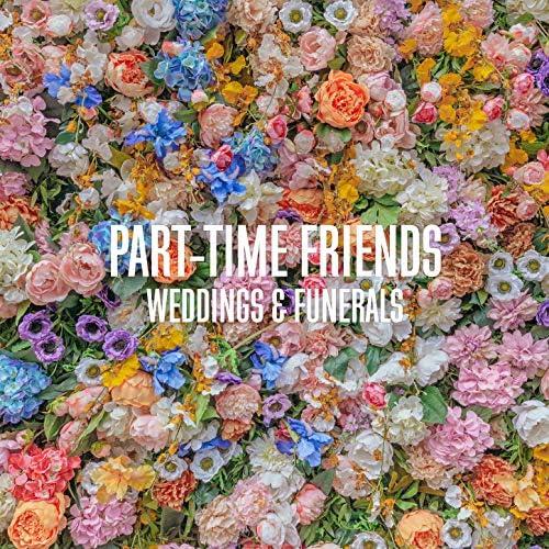 Part-Time Friends