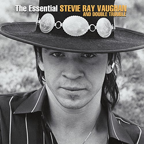 The Essential Stevie Ray Vaughan and Double Trouble