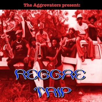 The Aggrovators Present: Reggae Trip