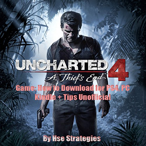 Uncharted 4 A Thief's End Game audiobook cover art