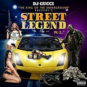 Street Legend, Pt. 2