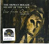 Orphan Brigade the: Heart of the Cave (Live from Osimo) (Rsd 2018) (Audio CD (Live))