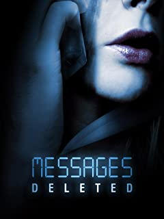 Best messages deleted film Reviews