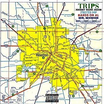 Trips (feat. Streeter Chop, HandsOnAl & Mr Momoh)