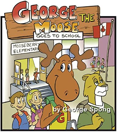 George The Moose Goes to School
