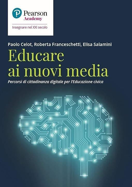 educare ai nuovi media.percorsi di cittadinanza digitale per l`educazione civica-copertina flessibile pearson 978-8891918888