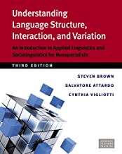 Scaricare Libri Understanding Language Structure, Interaction, and Variation: An Introduction to Applied Linguistics and Sociolinguistics for Nonspecialists PDF