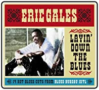 Layin' Down the Blues by Eric Gales (2009-03-24)