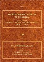 Neuroimaging, Part I (Volume 135) (Handbook of Clinical Neurology, Volume 135)