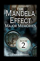 The Mandela Effect - Major Memories, Book 2 Paperback