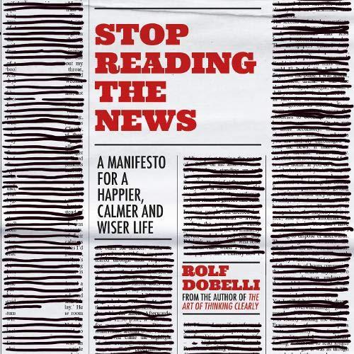 Couverture de Stop Reading the News