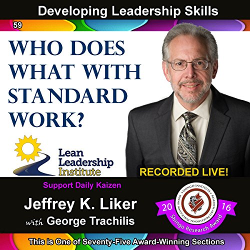 Developing Leadership Skills 59:: Who Does What With Standard Work? - Module 6 Section 10 Titelbild