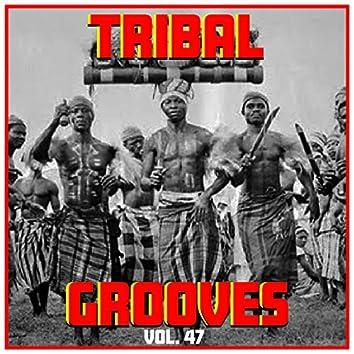 Tribal Grooves Vol. 47