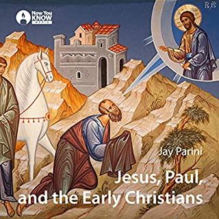 Jesus, Paul, and the Early Christians audiobook cover art