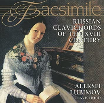 Russian Clavichords of the XVIII Century