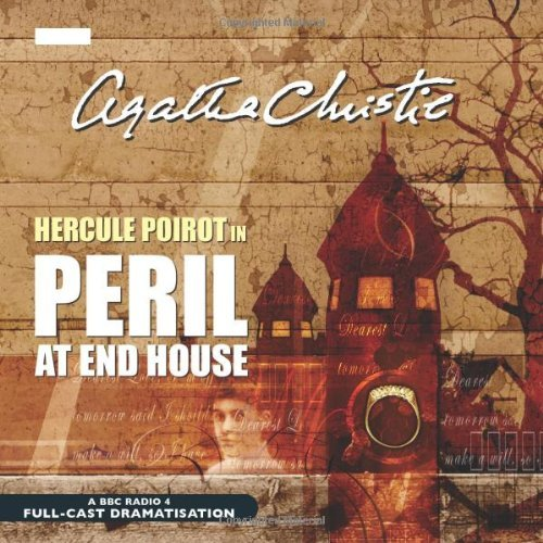 Peril At End House (BBC Radio Collection) by Agatha Christie (2004-07-19)