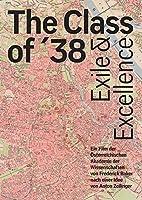 The Class of 35. Exile and Excellence: Ein Film Der Osterreichischen Akademie Der Wissenschaften Von Frederick Baker Nach Einer Idee Von Anton Zeilinger [DVD]