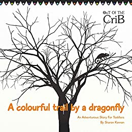 A COLOURFUL TRAIL BY A DRAGONFLY (1 Book 2) by [Sharon Kannan, Ganesan Ashok kumar]