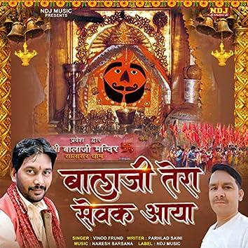 Balaji Tera Sevak Aaya - Single