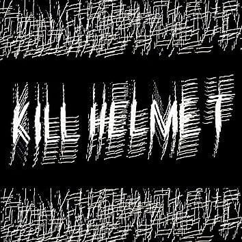 Kill Helmet EP
