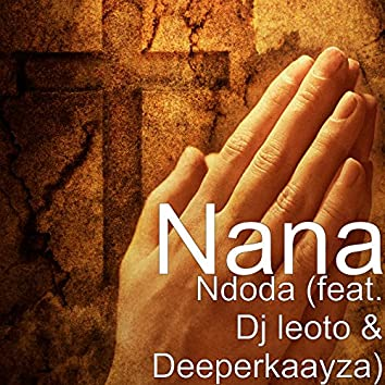 Ndoda (feat. Dj leoto & Deeperkaayza)