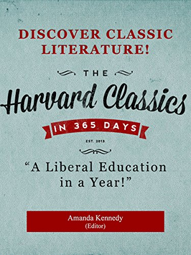 Amazon.com: The Harvard Classics in a Year: A Liberal Education in 365 Days  eBook: Eliot, Charles, Kennedy, Amanda, Kennedy, Amanda: Kindle Store