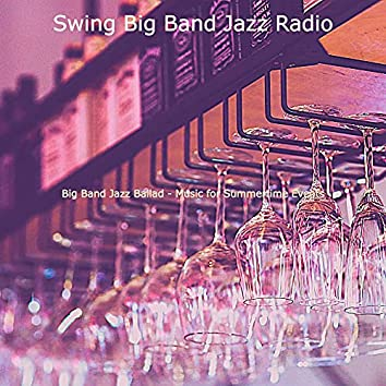 Big Band Jazz Ballad - Music for Summertime Events