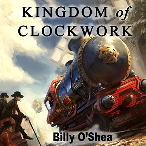 Kingdom of Clockwork audiobook cover art