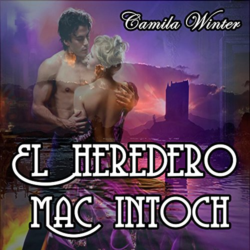 El heredero Mac Intoch [The Mac Intoch Heir] audiobook cover art