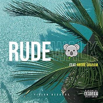 Rudewalk (feat. Andre Graham)