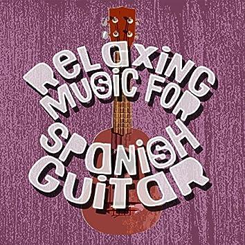 Relaxing Music for Spanish Guitar