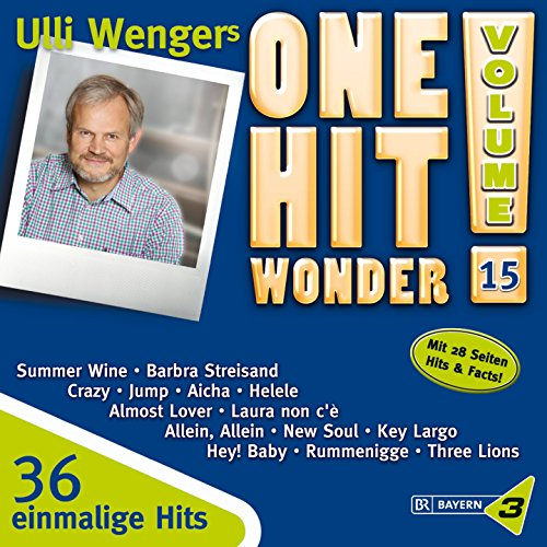 Bayern 3: Ulli Wengers One Hit Wonder Vol. 15