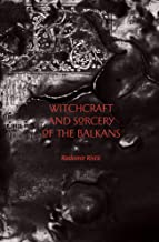Best witchcraft and sorcery of the balkans Reviews