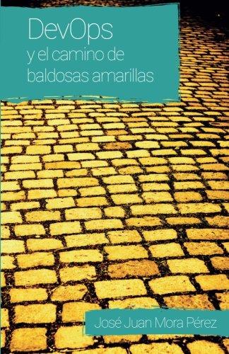 DevOps y el camino de baldosas amarillas